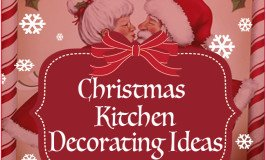 Christmas Kitchen Decorating Ideas Simply Stunning!