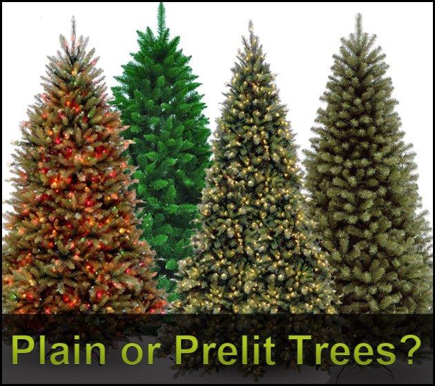 Plain or Prelit trees