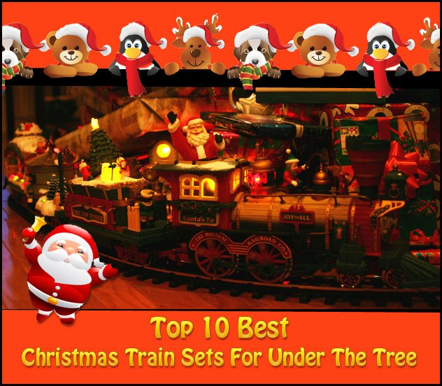 Christmas Train sets for under the tree - Top 10 BEST Christmas Train Sets For Under The Tree
