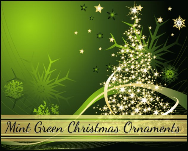 mint green christmas ornamentsjpg - Green Christmas Decorations