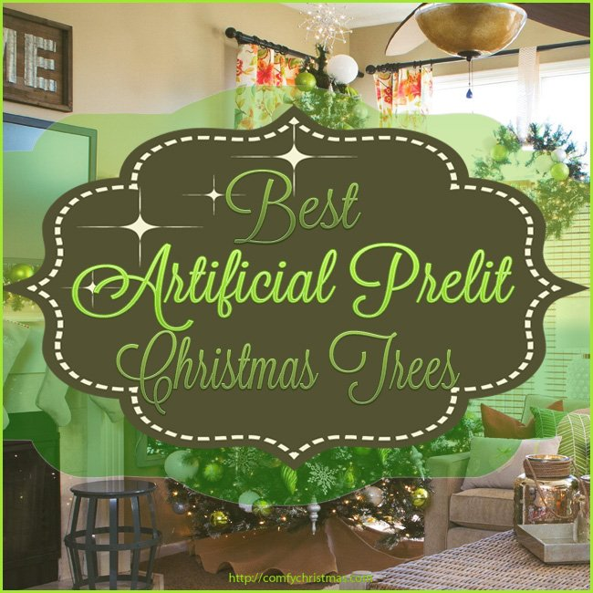 Best Artificial Prelit Christmas Trees Comfy Christmas