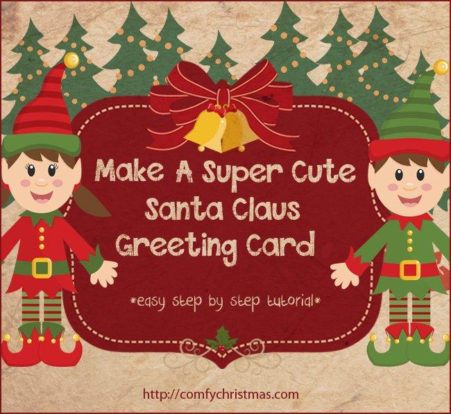How to make 3d santa claus greeting cards comfy christmas for 3d xmas cards to make