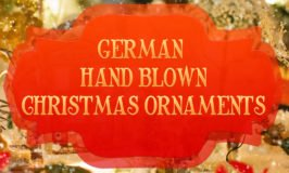 German Hand Blown Christmas Ornaments