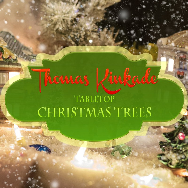 Thomas Kinkade Christmas Trees