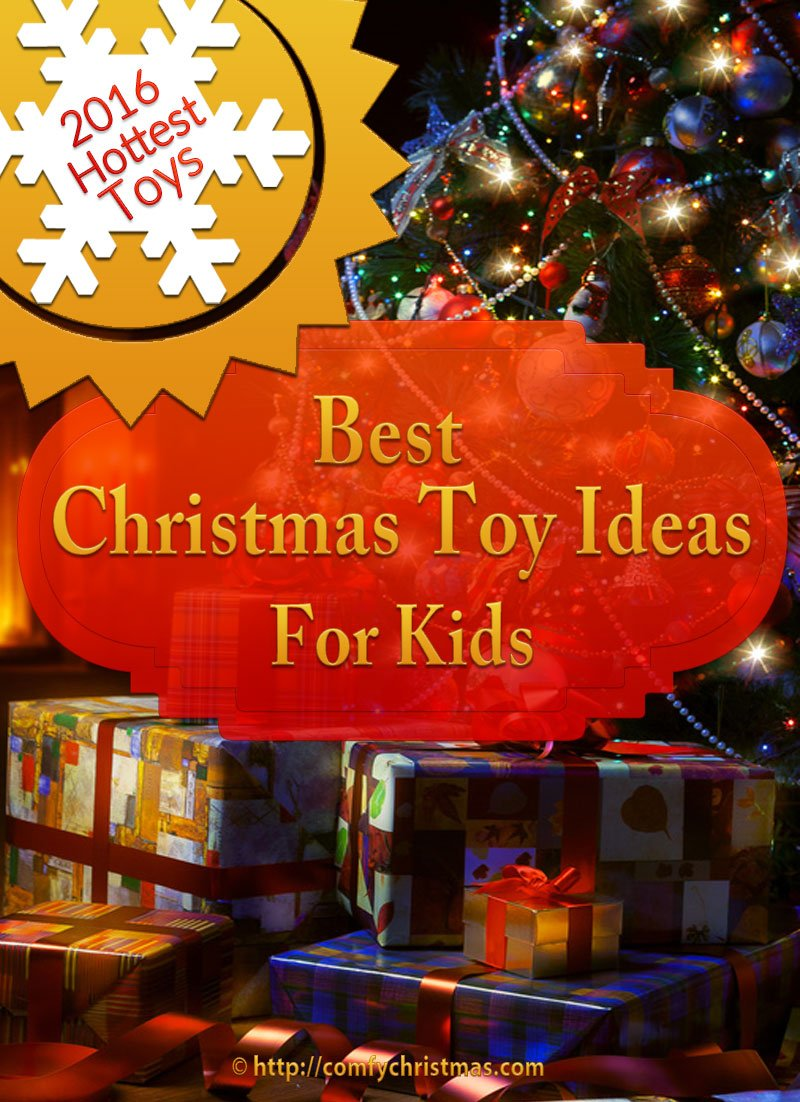 Coolest Toys For Christmas : Best christmas toy ideas for kids hottest toys