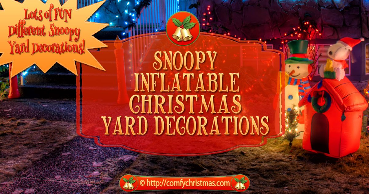 snoopy inflatable christmas yard decorations fun holiday decor - Peanuts Christmas Lawn Decorations