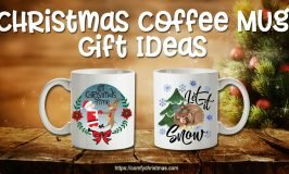 Christmas Coffee Mug Gift Ideas