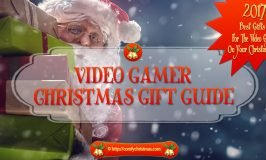 Video Gamer Gifts | 2017 Video Gaming Gift Guide