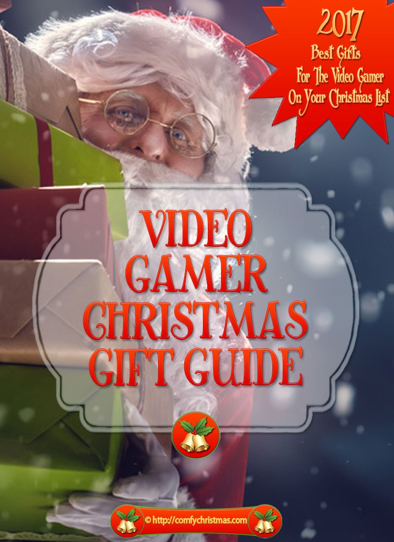 Video Gamer Gifts - 2017 Video Games Gift Guide