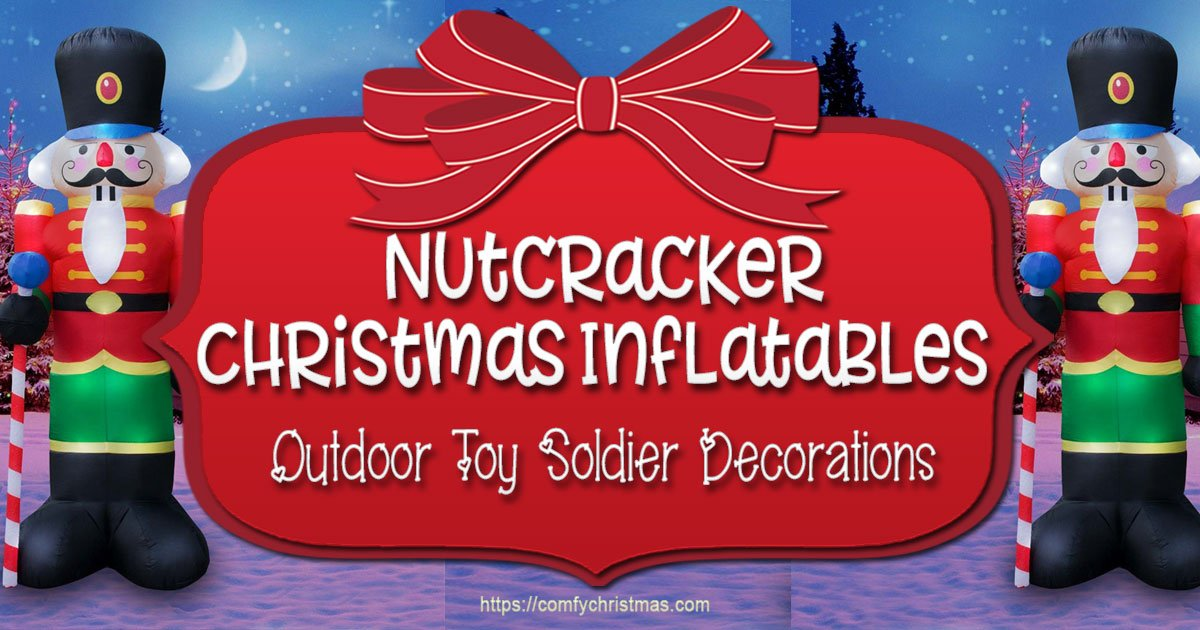 nutcracker soldier decorations outdoor christmas inflatables - Outdoor Toy Soldier Christmas Decorations