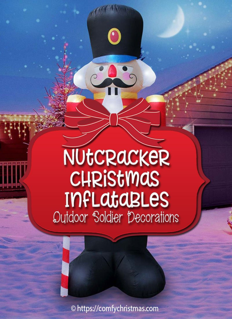 nutcracker soldier decorations outdoor christmas inflatables - Outdoor Christmas Inflatables