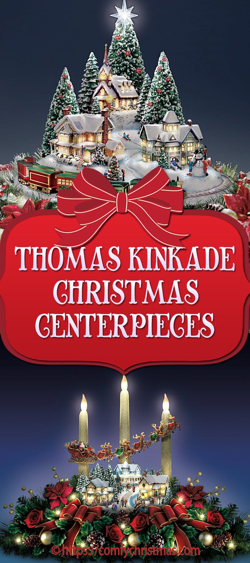 Thomas Kinkade Christmas Centerpieces