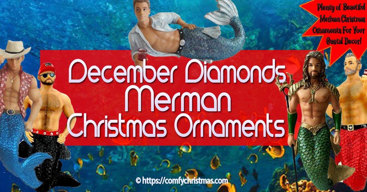 December Diamonds Merman Ornament Baby Daddy Blue