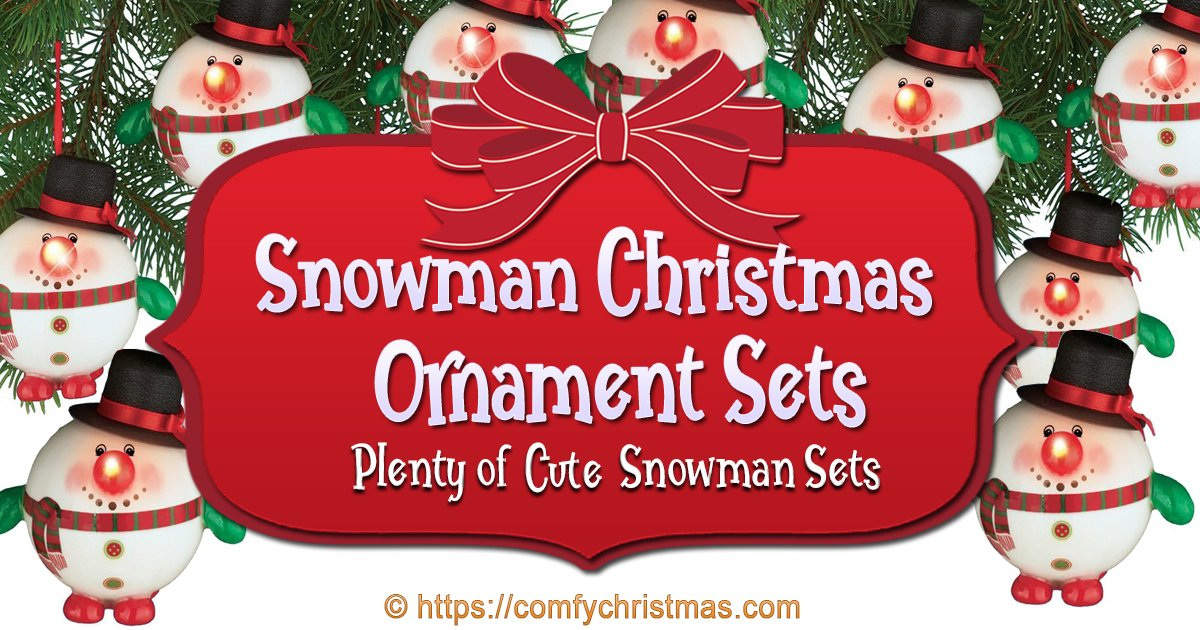 snowman christmas ornament sets comfy christmas - Christmas Decoration Sets