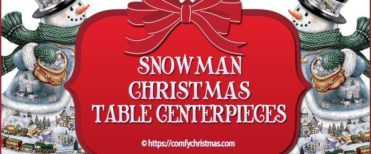 Snowman Table Centerpieces