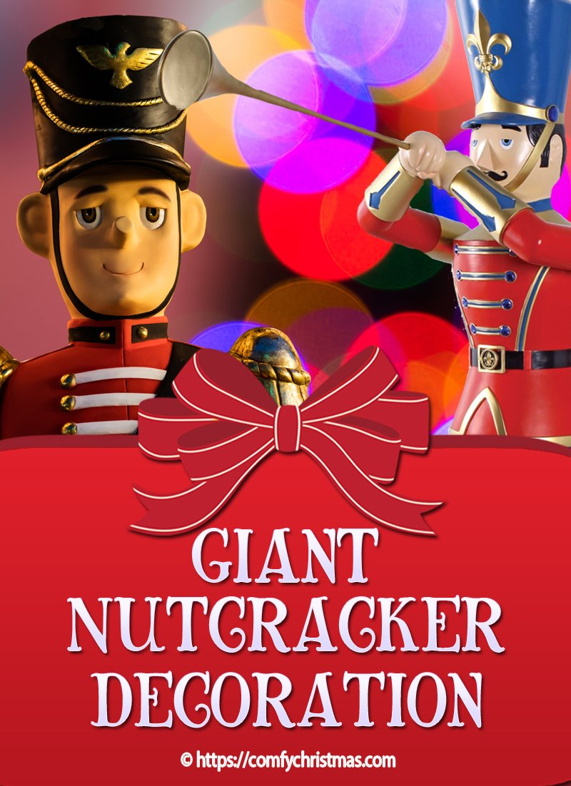 Giant Nutcracker Decoration