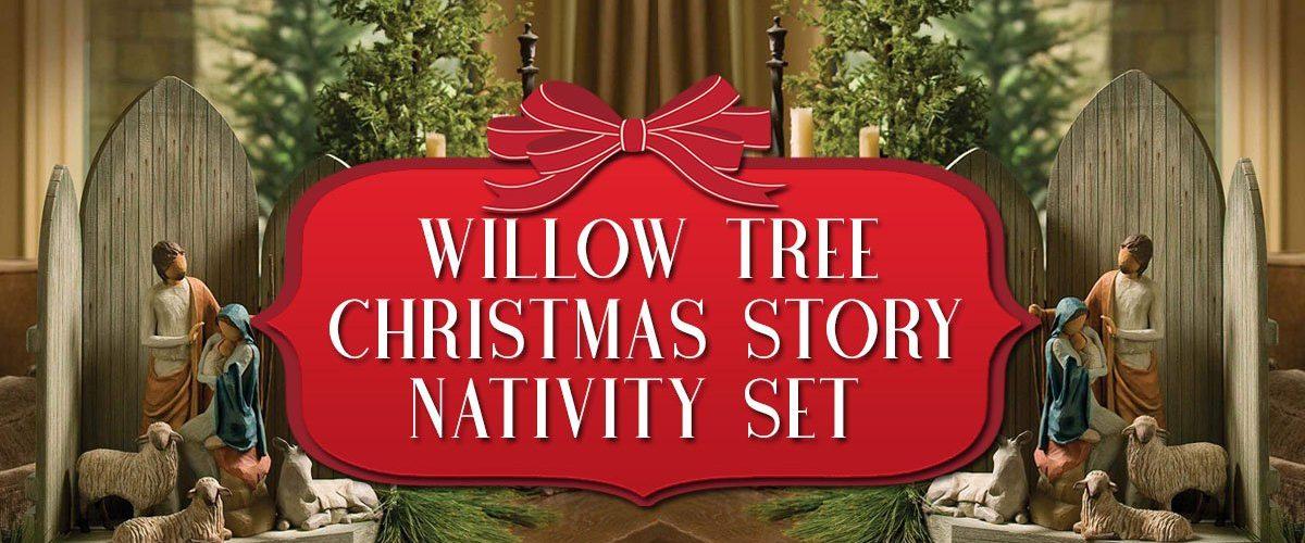 Willow Tree Christmas Story Nativity Set